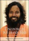L'incontro di Due Grandi Yogi