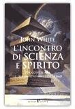 L'Incontro di Scienza e Spirito