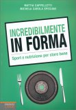 Incredibilmente in Forma - Libro