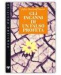 Gli inganni di un falso profeta