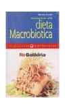 Iniziazione alla Dieta Macrobiotica