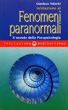 Iniziazione ai Fenomeni Paranormali - Libro