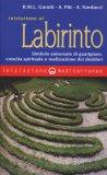 Iniziazione al Labirinto  - Libro