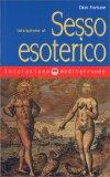 Iniziazione al Sesso Esoterico — Libro
