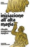 Iniziazione all'Alta Magia  - Libro