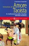 Iniziazione all'Amore Taoista  - Libro