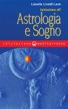 Iniziazione all'Astrologia e Sogno  - Libro