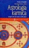 Iniziazione alla Astrologia Karmica — Manuali per la divinazione