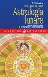 Iniziazione alla Astrologia Lunare  - Libro