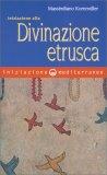 Iniziazione alla Divinazione Etrusca - Libro