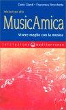 Iniziazione alla MusicAmica — Libro