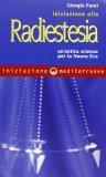 Iniziazione alla Radiestesia — Manuali per la divinazione