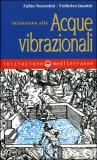 INIZIAZIONE ALLE ACQUE VIBRAZIONALI di Fabio Nocentini, Federico Jeantet