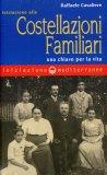 Iniziazione alle Costellazioni Familiari  - Libro