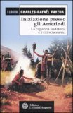 Iniziazione Presso gli Amerindi