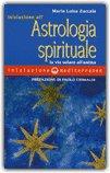 Iniziazione all'Astrologia Spirituale — Manuali per la divinazione