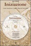 INIZIAZIONE - CD AUDIO + LIBRETTO Come incontrare i propri Maestri Invisibili di Igor Sibaldi