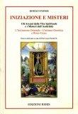 INIZIAZIONE E MISTERI Gli arcani della vita spirituale e i misteri dell'antichità di Rudolf Steiner