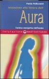 Iniziazione alla Lettura dell'Aura