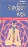 Iniziazione al Kundalini Yoga