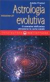 Iniziazione all'Astrologia Evolutiva — Manuali per la divinazione