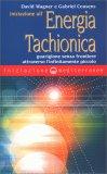 Iniziazione all'Energia Tachionica