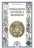 Iniziazioni Antiche e Moderne  - Libro