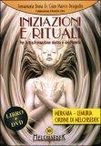 Iniziazioni e Rituali con DVD