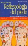 Iniziazione alla reflessologia del piede