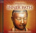 Inner Path: Music for Meditation