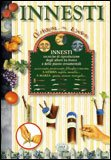 Innesti - Tecniche di Riproduzione degli Alberi da Frutto E delle Piante Ornamentali