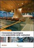 L'Innovazione Tecnologica e la Sostenibilità nelle Costruzioni — Libro