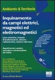 Inquinamento da Campi Elettrici, Magnetici ed Elettromagnetici
