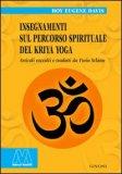 Insegnamenti sul Percorso Spirituale del Kriya Yoga