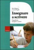 Insegnare a Scrivere - Libro + CD-Rom