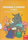 Insegnare a Scrivere - La Pratica - Libro