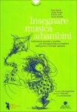 Insegnare Musica ai Bambini  - Libro