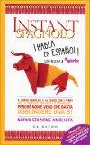 Instant Spagnolo - Corso Semplice e al passo con i Tempi - Libro