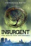 Insurgent - Una scelta può Annientarti - Libro