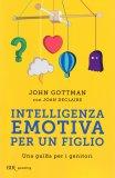 Intelligenza Emotiva per un Figlio - Libro