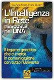 L'Intelligenza in Rete Nascosta nel DNA