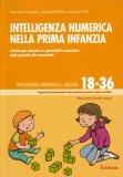 Intelligenza Numerica nella Prima Infanzia 18-36  - Libro