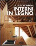 La Casa Moderna - Interni in Legno
