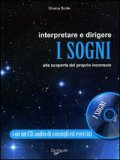 Interpretare e Dirigere i Sogni + CD Audio — Libro
