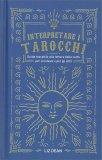 Interpretare i Tarocchi — Manuali per la divinazione