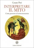 Interpretare il Mito - Libro