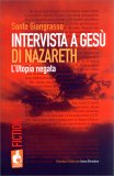 Intervista a Gesù di Nazareth — Libro