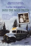 Into the Wild Truth - Libro
