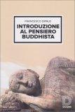 Introduzione al Pensiero Buddhista - Libro