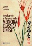 Introduzione al Pensiero e alla Medicina Classica Cinese - Libro